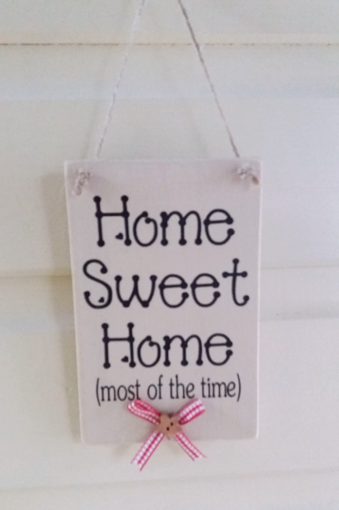 "Funny ""Home Sweet Home"" Wooden Plaque In Pastel Chalk Paints"